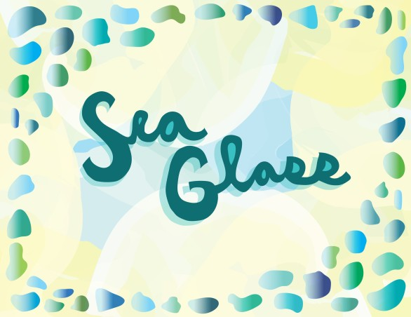 Watercolor and Sea glass background with Sea Glass Title